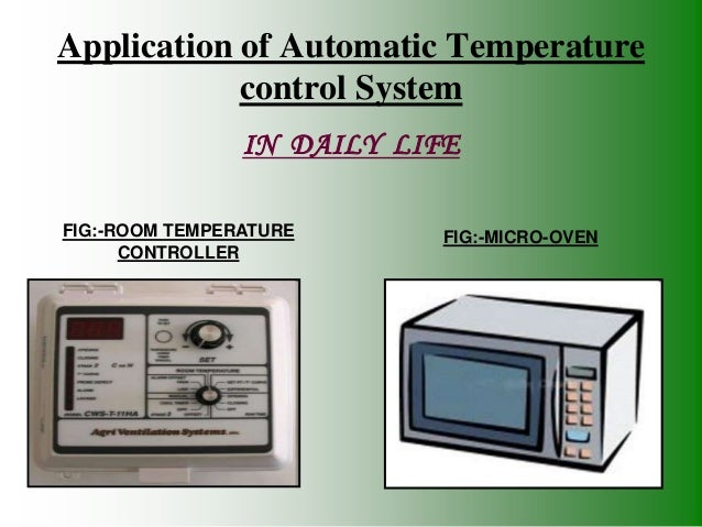 application of temperature control system